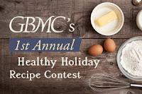 GBMC's Healthy Holiday Recipe Contest