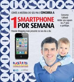 Campanha de Dia dos Pais do Passeio Shopping premiará os clientes com smartphones
