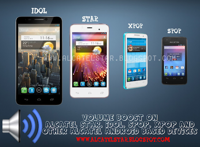 engineer mode volume increase alcatel idol, star, xpop, spop, tpop, mpop, snap, idol ultra, idol x, scribe easy, scribe x