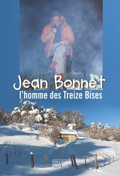 """Jean Bonnet, l'homme des Treize Bises"""