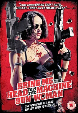 Bring Me the Head of the Machine Gun Woman (2013) DVDRip_