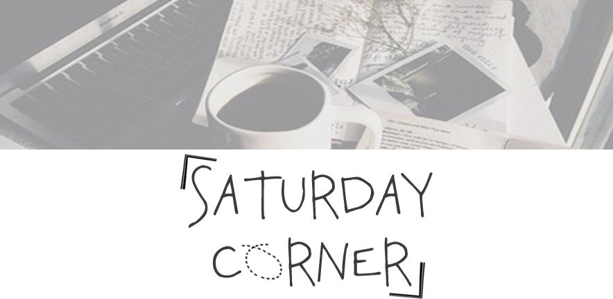 Saturday Corner