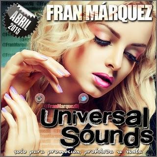 Universal Sounds Abril 2015 - Fran Márquez