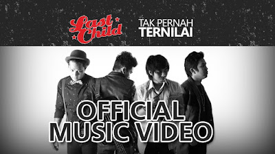 Download Mp3 Last Child – Tak Pernah Ternilai