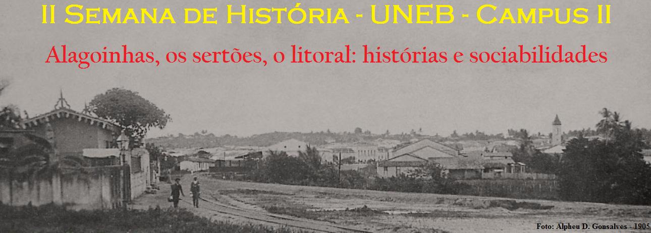 II Semana de História - UNEB - Campus II