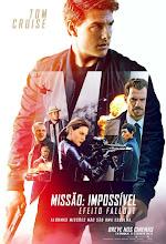 Torrent - Missão: Impossível - Efeito Fallout - BluRay 720p | 1080p | REMUX | Dublado | Dual Áudio 7.1 | Legendado (2018)
