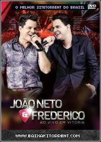 Capa Baixar João Neto & Frederico: Ao Vivo em Vitória (2014)   DVDRip Baixaki Download