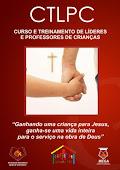 CTLPC - Treinamento para Líderes e Professores de Crianças - Silvana Araújo