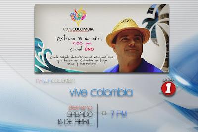 Canal Uno | Vive Colombia, estreno.