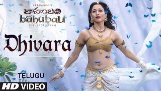 Dhivara Video Song __ Baahubali (Telugu) __ Prabhas, Rana, Anushka, Tamannaah __ Bahubali Songs