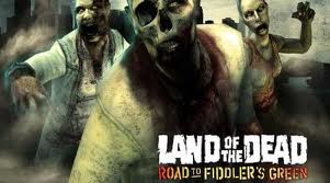 Land Of The Dead - Road to Fiddlers Green