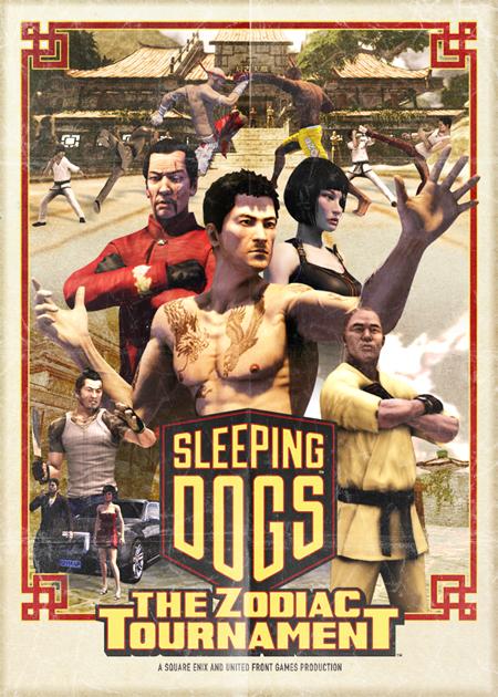 Sleeping Dogs - Zodiac Tournament Poster