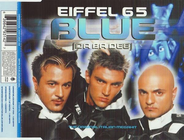 ... da Blue (Da Ba Dee) dos Eiffel 65
