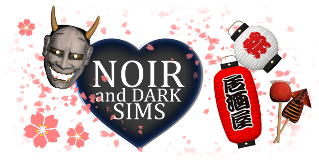 Noir and Dark Sims