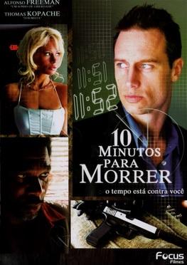 10 Minutos Para Morrer Dublado