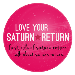 Love Your Saturn Return
