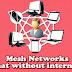 """बिना इन्टरनेट के चैटिंग """"मेश नेटवर्क"""" से"""