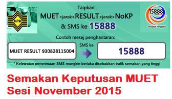 Semak Keputusan MUET November 2015