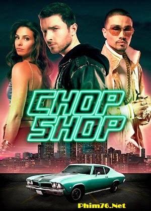 Trộm Siêu Xe - Chop Shop