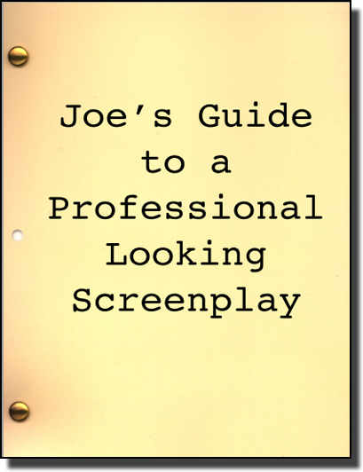 Joe's Guide to a Professional Looking Screenplay