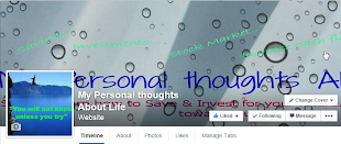 Follow My Personal thoughts About Life through Facebook!