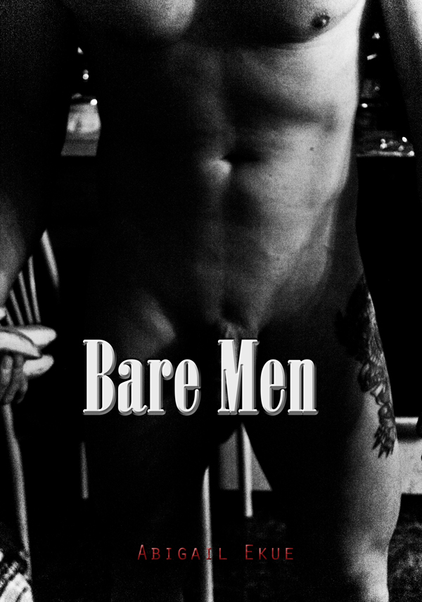 Bare Men: A Male Nude Photography Series by Abigail Ekue Photography