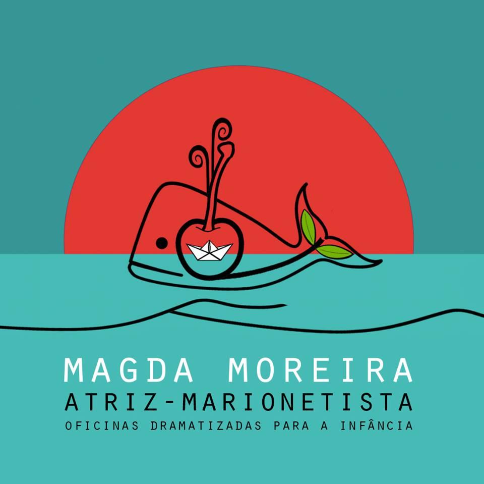 Magda Moreira Atriz/Marionetista e Educadora pela Arte.