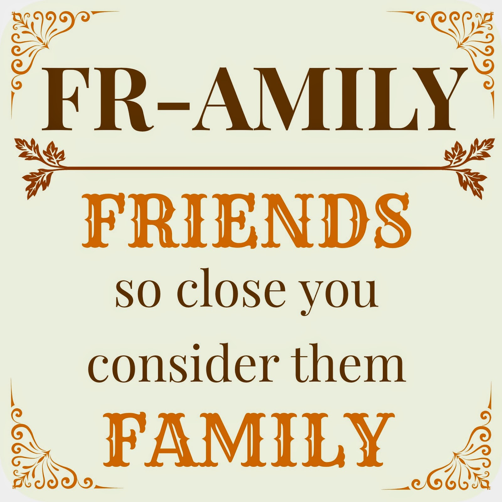 Quotes About Friends Considered Family. QuotesGram