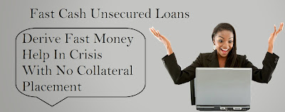 Fast Cash Unsecured Loans