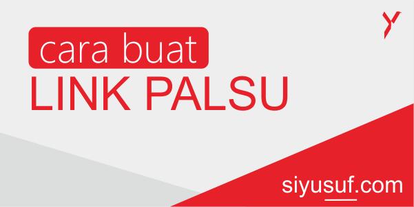 Cara Membuat URL Link Palsu