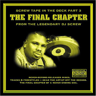 DJ Screw - Screw Tape in the Deck Part 3 – The Final Chapter (2006) FLAC