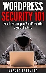 WordPress Security 101: How to secure your website against hackers