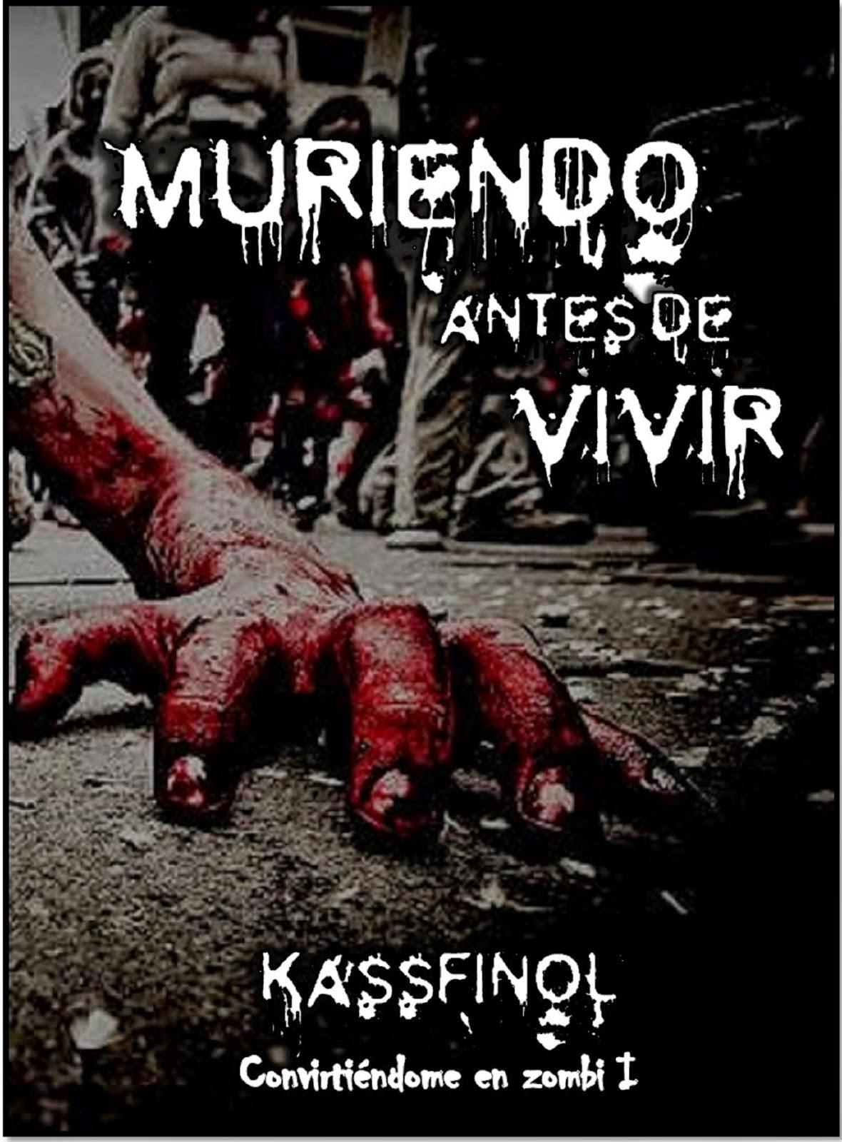 Muriendo antes de vivir (Kassfinol)