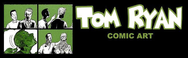 Tom Ryan - Comic Artist