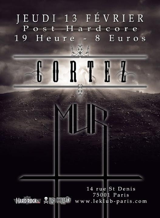Cortez / Mur @ Le Klub, Paris 13/02/2014