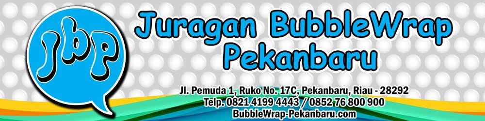 Jual Plastik Gelembung / Bubble Wrap Murah di Pekanbaru