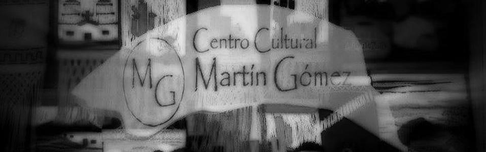 Centro Cultural Martín Gomez