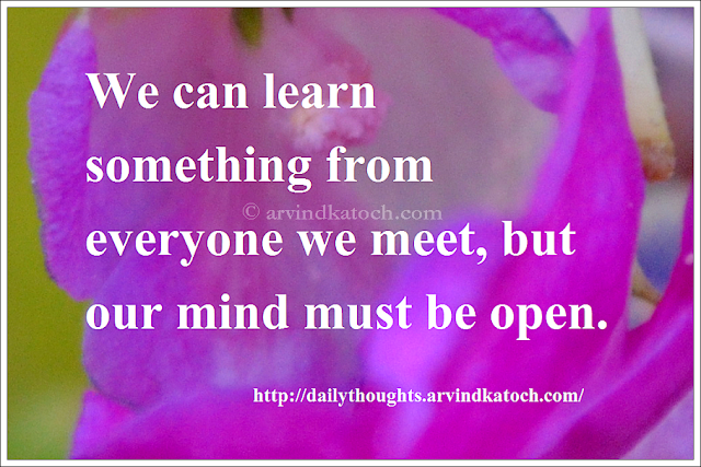 learn, mind, open, Daily Thought, Quote , Thought of Day