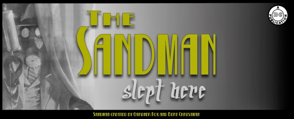 The Sandman Slept Here