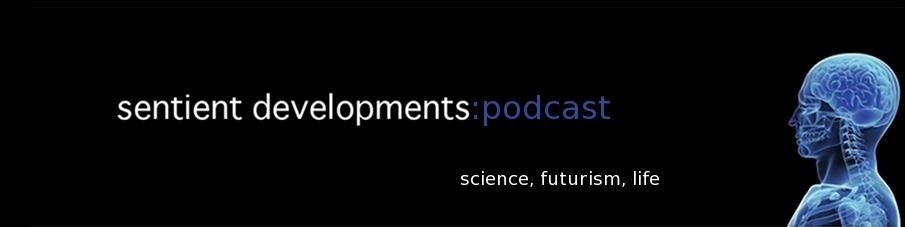 Sentient Developments Podcast