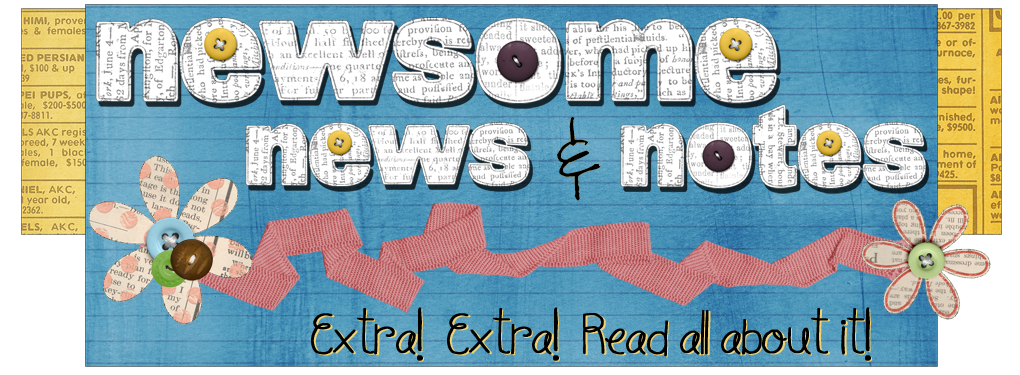 Newsome News & Notes