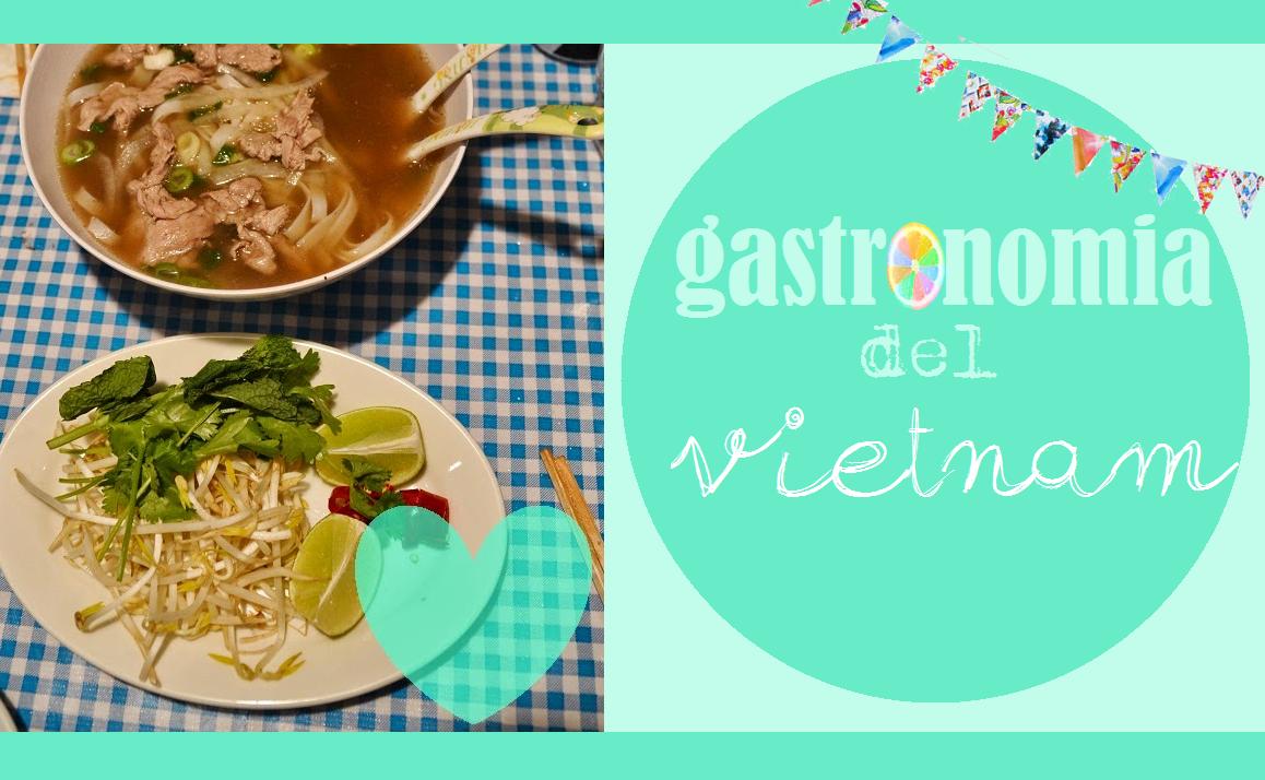 Diario Di Una Travelholic Gastronomia Del Mondo Vietnam