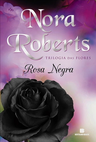 Rosa Negra - Nora Roberts