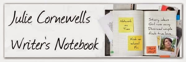 Julie Cornewell's Writer's Notebook
