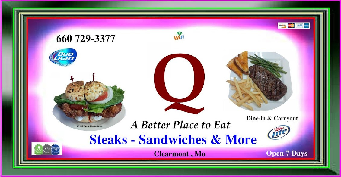 The Q Restaurant Clearmont,Mo