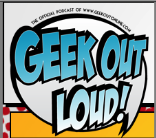 Geek Out Loud Podcast