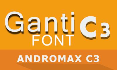 Cara Mudah Ganti Font Smartfren Andromax C3