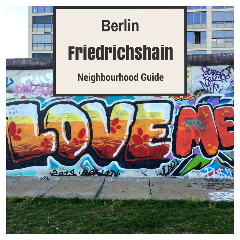 Friedrichshain travel diary, berlin travel guide