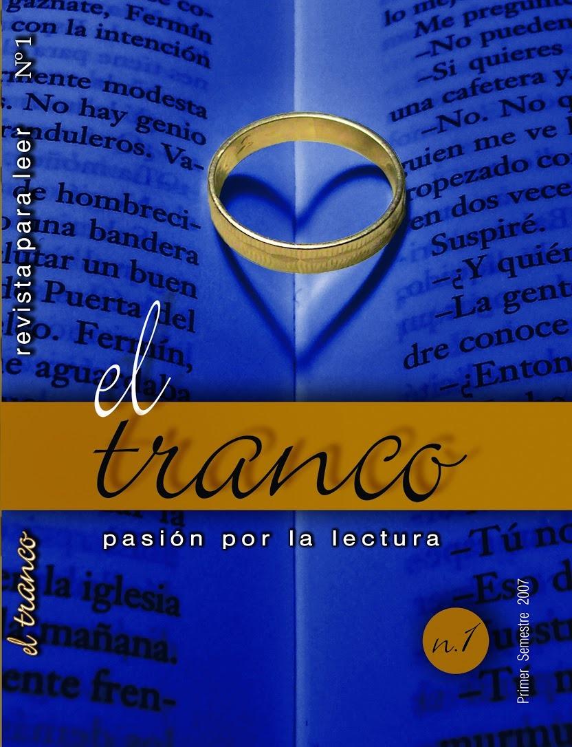 EL TRANCO. REVISTA PARA LEER