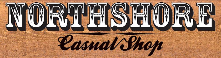 N O R T H   S H O R E         casual  shop